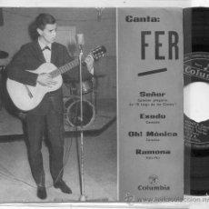 Discos de vinilo: FER / SEÑOR / EP 45 RPM / EDITADO COLUMBIA 1965. Lote 57701176
