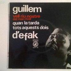 Discos de vinilo: GUILLEM D'EFAK VELL RIU NOSTRE. Lote 57704333