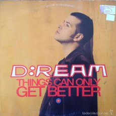Discos de vinilo: D:REAM - THINGS CAN ONLY GET BETTER . MAXI SINGLE . 1993 GERMANY. Lote 57708601