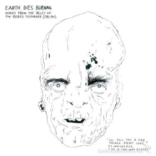 EARTH DIES BURNING ?– SONGS FROM THE VALLEY OF THE BORED TEENAGER (1981-1984)LP VINYL (Música - Discos - LP Vinilo - Punk - Hard Core)