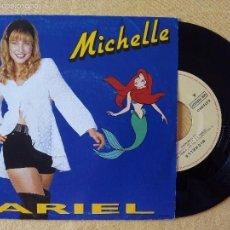 Discos de vinilo: MICHELLE, ARIEL (EMI 1991) SINGLE PROMOCIONAL ESPAÑA - DISNEY - LA SIRENITA. Lote 57708660