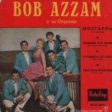 Discos de vinilo: BOB AZZAM - MUSTAPHA - SPANISH EP 45 SPAIN 1959 FRENCH LATIN JAZZ. Lote 57711177