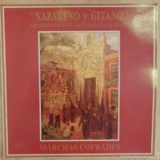SEMANA SANTA SEVILLA,LP, NAZARENO Y GITANO, AGRUPACION MUSICAL STA.MARIA MAGDALENA EL ARAHAL, 1992