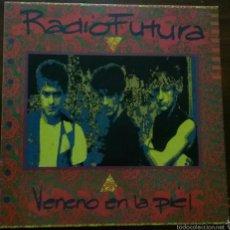 """Discos de vinilo: VINILO LP : RADIO FUTURA """"VENENO EN LA PIEL""""1990. Lote 218647215"""