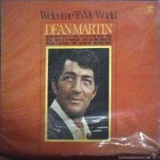 Discos de vinilo: DEAN MARTIN. WELCOME TO MY WORLD. REPRISE R - 6250.. Lote 57715984