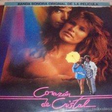 Discos de vinilo: LP DE LA BSO DE LA PELICULA CORAZON DE CRISTAL. EDICION RCA DE 1986. . Lote 57716152