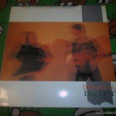 Discos de vinilo: ROBIN PETRIE & DANNY CARNAHAN CONTINENTAL DRIFT. Lote 57719113