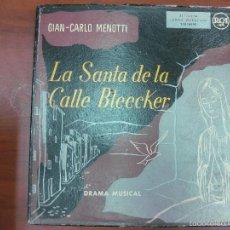 Discos de vinilo: LA SANTA DE LA CALLE BLEECKER. DRAMA MUSICAL. GIAN-CARLO MENOTTI. RCA 3LB16090. 2 LP´S + LIBRETO.. Lote 57724721