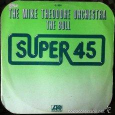 Discos de vinilo: THE MIKE THEODORE ORCHESTRA - THE BULL . MAXI SINGLE . 1977 HISPAVOX. Lote 34462065
