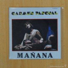 Discos de vinilo: CARMEN PASCUAL - MAANA / PIENSO - SINGLE. Lote 57731385