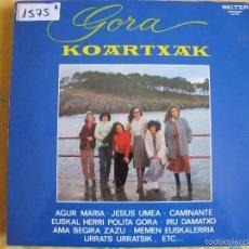 Discos de vinilo: LP - GORA - KOARTXAK (SPAIN, DISCOS BELTER 1981). Lote 145456908