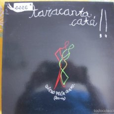 Discos de vinilo: MAXI - TARACANTACATA - QUIERO DECIR QUE NO / PROHIBIDO (SPAIN, LUCAS RECORDS 1992). Lote 57734357