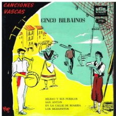 Discos de vinilo: LOS CINCO BILBAINOS - BILBAO Y SUS PUEBLOS + 3 - EP 1958. Lote 57748387