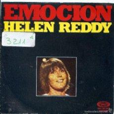 Discos de vinilo: HELEN REDDY / EMOCION / I'VE BEEN WANTING YOU SO LONG (SINGLE 1975). Lote 57752072