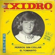 IXIDRO. SINGLE. SELLO BELTER. EDIT.ESPAÑA. AÑO 1969