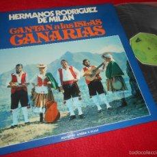 Discos de vinilo: HERMANOS RODRIGUEZ DE MILAN CANTAN A LAS ISLAS CANARIAS LP 1975 MOVIEPLAY GATEFOLD EX . Lote 57755244