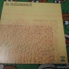 Discos de vinilo: LA BULLONERA 2 . Lote 57759743