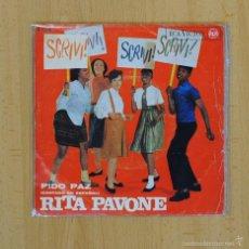 Discos de vinilo: RITA PAVONE - PIDO PAZ / ESCRIBE - SINGLE. Lote 57763786