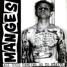 Discos de vinilo: MANGES – ALL GOOD CRETINS GO TO HEAVEN. Lote 57765648