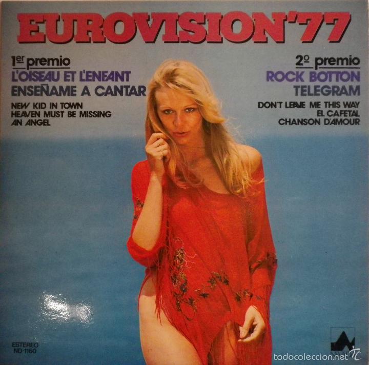 LP EUROVISION 77 (1977), L'OISEAU L'ENFANT, ENSEÑAME A CANTAR, FREE LOVE, ROCK BOTTON (Música - Discos - LP Vinilo - Festival de Eurovisión)