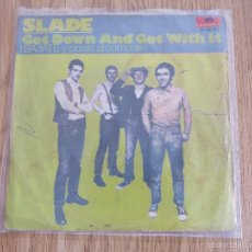 Discos de vinilo: RARE SPAIN SINGLE SLADE GET DOWN AND GET WITH IT SWEET BOX SUZI QUATRO STATUS QUO T-REX BUDGIE. Lote 57767209