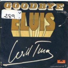 Discos de vinilo: WILL TURA / GOODBYE ELVIS / ADDIO (SINGLE 1977). Lote 57769570