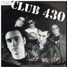Disques de vinyle: CLUB 430 - SON SOLO DOS - SINGLE 1993 - PROMO. Lote 57770897
