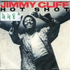 Discos de vinilo: JIMMY CLIFF / HOT SHOT (SINGLE PROMO 1986) SOLO CARA A. Lote 57771225