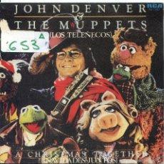 Disques de vinyle: JOHN DENVER Y LOS TELEÑECOS (NAVIDADES JUNTOS) SINGLE PROMO 1979. Lote 57771776