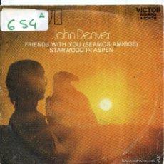 Discos de vinilo: JOHN DENVER / SEAMOS AMIGOS / STARWOOD IN ASPEN (SINGLE PROMO 1972). Lote 57771879