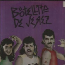 Discos de vinilo: BOTELLITA DE JEREZ. Lote 57772031