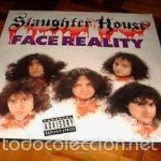 Discos de vinilo: SLAUGHTER HOUSE - FACE REALITY LP UK METAL BLADE 1991 - HEAVY METAL TRASH. Lote 57788500