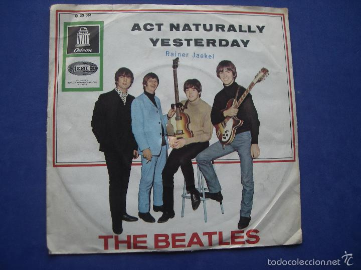 Discos de vinilo: THE BEATLES ACT NATURALLY / YESTERDAY SINGLE ALEMANIA 1965 - Foto 2 - 57799943