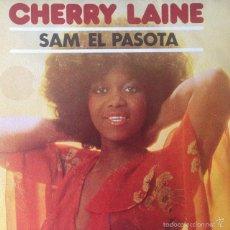 Disques de vinyle: CHERRY LAINE - SAM EL PASOTA . SINGLE . 1979 CBS. Lote 57812774