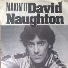 Discos de vinilo: DAVID NAUGHTON - MAKIN' IT . SINGLE . 1979 RSO. Lote 57814964