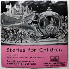 Discos de vinilo: ANN STEPHENS WITH FRANKLIN ENGELMANN - STORIES FOR CHILDREN - EP HIS MASTER'S VOICE 1957 UK BPY. Lote 57816296