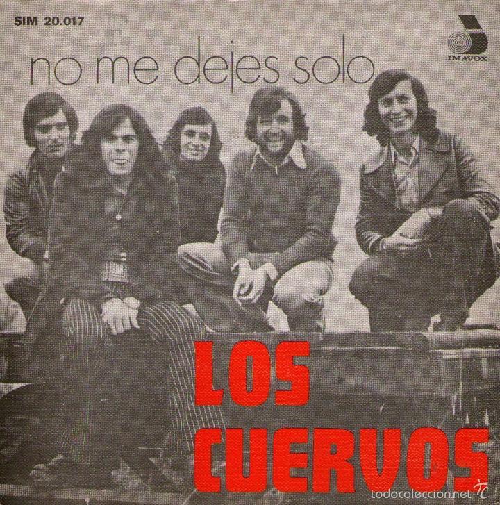 """LOS CUERVOS - EP-SINGLE VINILO 7"""" - EDITADO EN PORTUGAL - NO ME DEJES SOLO + 3 (Música - Discos de Vinilo - EPs - Grupos Españoles de los 70 y 80)"""