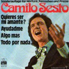 Discos de vinilo: CAMILO SESTO - EP 7'' - EDICIÓN ESPECIAL DE ALEMANIA - QUIERES SER MI AMANTE? + 3 - ARIOLA 1974. Lote 57820313