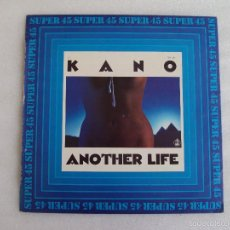 Discos de vinilo: KANO, DANCE SCHOOL, ANOTHER LIFE, MAXI-SINGLE EDICION ESPAÑOLA, HISPAVOX 1983. Lote 57834792