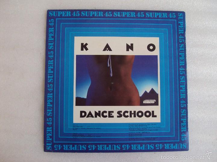 Discos de vinilo: KANO, DANCE SCHOOL, ANOTHER LIFE, MAXI-SINGLE EDICION ESPAÑOLA, HISPAVOX 1983 - Foto 2 - 57834792