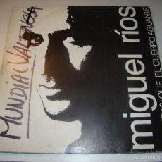 Discos de vinilo: MIGUEL RÍOS - MIENTRAS EL CUERPO AGUANTE - PROMOCIONAL MUY RARO - DE EMISORA DE RADIO. Lote 57840298
