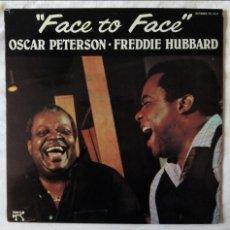 Discos de vinilo: OSCAR PETERSON - FREDDIE HUBBARD, FACE TO FACE (PABLO) LP ESPAÑA - JOE PASS NIELS HENNING OERSTED. Lote 57842399