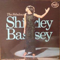Discos de vinilo: SHIRLEY BASSEY : THE FABULOUS SHIRLEY BASSEY [FRA 1970]. Lote 56190667