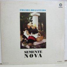 Discos de vinilo: SEMENTE NOVA - FOLIADA DO GAITEIRO - RUADA - 1980 - MUY RARO - EX+/VG+. Lote 57851304