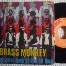 Discos de vinilo: BRASS MONKEY - '' SWEET WATER + KEEP A LITTLE BIT BACK '' SINGLE 7'' 45RPM SPAIN. Lote 57852490