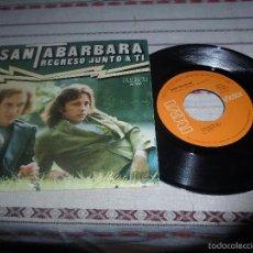 Discos de vinilo: SANTABARBARA REGRESO JUNTO A TI. Lote 57854302