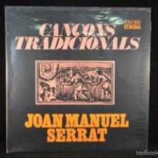 Discos de vinilo: JOAN MANUEL SERRAT - CANÇONS TRADICIONALS - LP. Lote 57854336