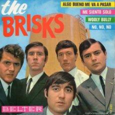Discos de vinilo: BRISKS, EP, ALGO BUENO ME VA A PASAR + 3, AÑO 1965. Lote 57856741