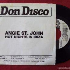 Discos de vinilo: ANGIE ST. JOHN, HOT NIGHTS IN IBIZA (DON DISCO) SINGLE PROMOCIONAL ESPAÑA. Lote 57857147