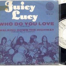 Discos de vinilo: JUICY LUCY / A QUIEN AMAS // SINGLE 45 RPM / EDITADO POR VERTIGO ESPAÑA 1970. Lote 57857844